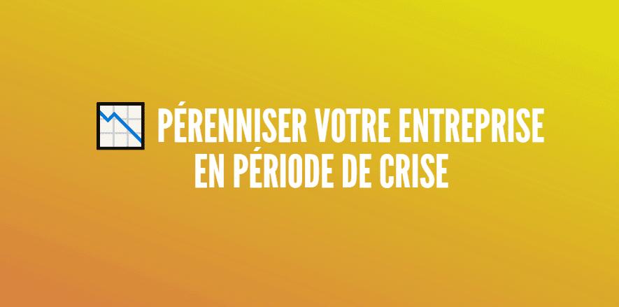 entreprise crise