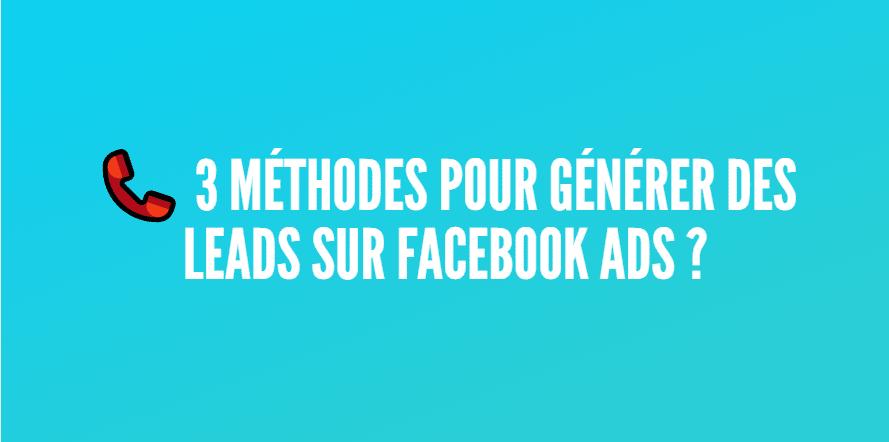 générer leads facebook