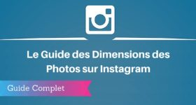 Guide des Dimensions des Images sur Instagram